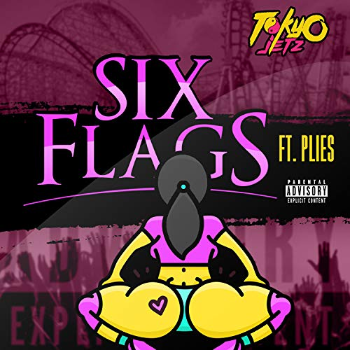 Six Flags (feat. Plies) [Explicit]