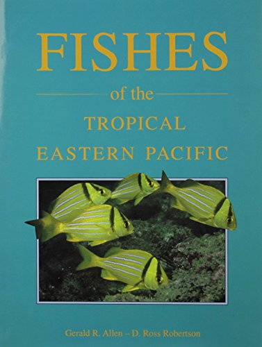 Fishes of the Tropical Eastern Pacific ()