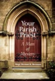 Your Parish Priest, Dermot R. Brennan, 0818912936