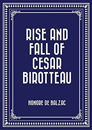 book cover of The Rise and Fall of Cesar Birotteau