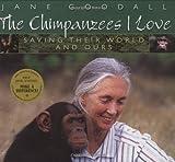 Chimpanzees I Love, Jane Goodall, 043921310X