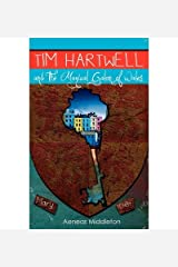 [ [ [ Tim Hartwell and the Magical Galon of Wales [ TIM HARTWELL AND THE MAGICAL GALON OF WALES BY Middleton, Aeneas ( Author ) Oct-19-2011[ TIM HARTWELL AND THE MAGICAL GALON OF WALES [ TIM HARTWELL AND THE MAGICAL GALON OF WALES BY MIDDLETON, AENEAS ( AUTHOR ) OCT-19-2011 ] By Middleton, Aeneas ( Author )Oct-19-2011 Paperback Paperback