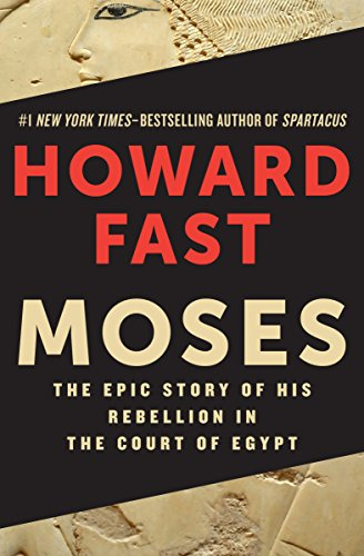 Pdf Religion Moses: The Epic Story of His Rebellion in the Court of Egypt