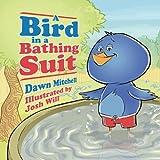 A Bird in a Bathing Suit, Dawn Mitchell, 1432754041