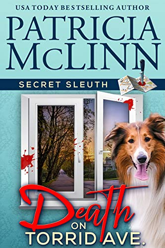 Death on Torrid Ave. (Secret Sleuth Book 2) by [McLinn, Patricia]