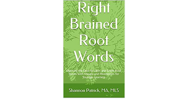 Amazon.com: Right Brained Root Words: Opening the Door to Latin ...