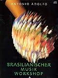 Brasilianischer Musik Workshop: German Language Edition (Book & CD) (Advance Music) (German Edition)