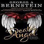 Death's Angel: Detective Al Warner Suspense Novels, Book 1 | George A. Bernstein