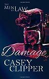 Damage: The Men of Law (Volume 2)