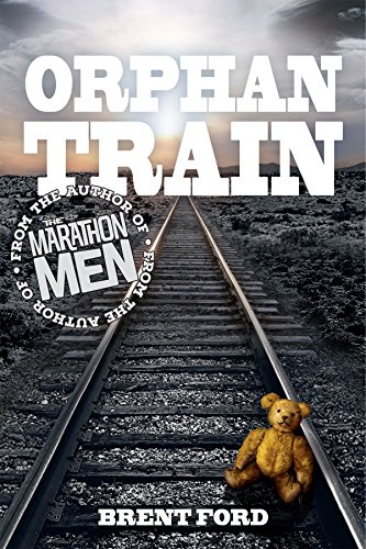 The Orphan Train by [Ford, Brent]