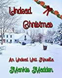 Undead Christmas: An Undead Unit Novella