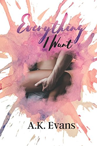 Everything I Want (The Everything Series) ebook