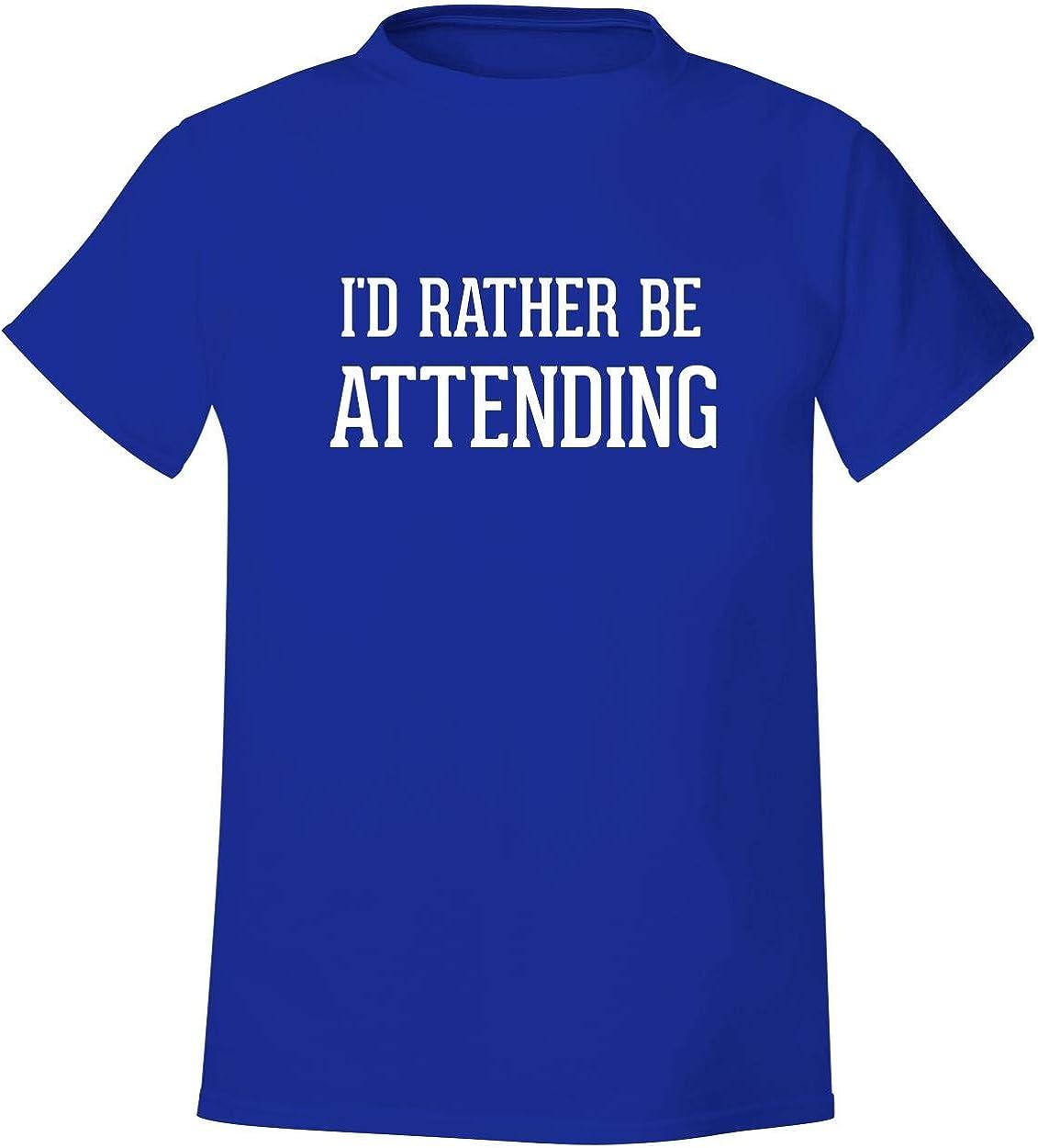 I'D Rather sein Attending - Men'S Soft & Comfortable T-Shirt
