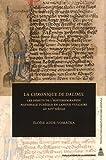 img - for La Chronique de Dalimil : Les d??buts de l'historiographie nationale tch??que en langue vulgaire au XIVe si??cle by Elo??se Adde-Vomacka (2016-04-15) book / textbook / text book