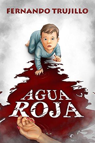 Agua roja (Spanish Edition) (Free Books Spanish Edition)
