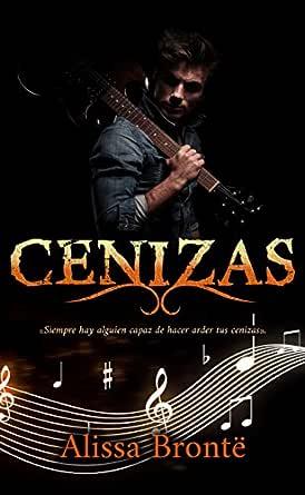 Cenizas eBook: Brontë, Alissa, Álvarez, Paola C.: Amazon.es ...