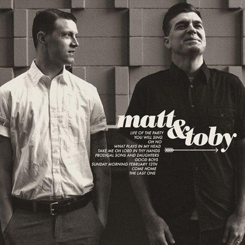 Matt & Toby