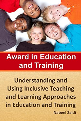 2: Award in Education and Training: Understanding and Using Inclusive Teaching and Learning Approaches in Education and Training (Award in Education and Training (AET) (Print Replica)) (Volume 2)