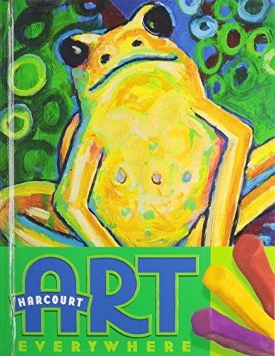 Read Online Harcourt School Publishers Art Everywhere: Big Book Purchase Package Grade 2 PDF