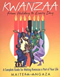 Kwanzaa - From Holiday to Every Day, Maitefa Angaza, 0758216653