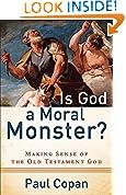 #2: Is God a Moral Monster?: Making Sense of the Old Testament God
