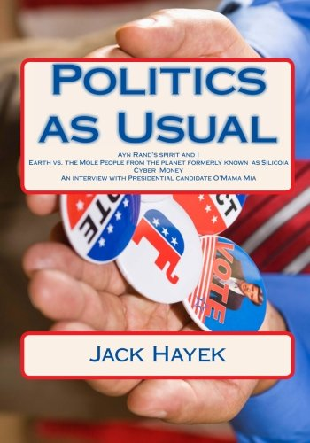 Download Politics as Usual: An irreverent look at Presidential politics pdf