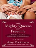 The Mighty Queens of Freeville, Amy Dickinson, 1410414744