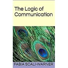 The Logic of Communication