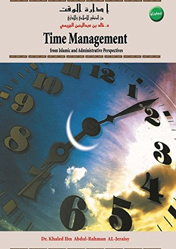 Time Management From Islamic And Administrative Perspective Time Management From Islamic And Administrative Perspective