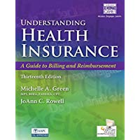 Understanding Health Insurance: A Guide to Billing and Reimbursement (with Premium...
