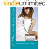 A Moment in Time: The Salvation Series Book #2