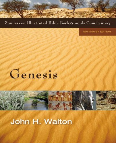 Genesis (Zondervan Illustrated Bible Backgrounds Commentary) (Zondervan Illustrated Bible Backgrounds Commentary Old Testament)