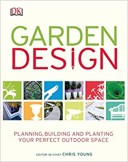 Garden Design DK Publishing Paul Williams 9780756642747 Amazon