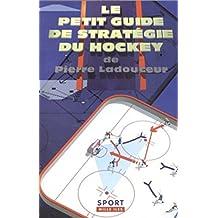Petit guide de stratégie du hockey (Le)
