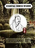 img - for Essential Chinese Wisdom Series: Zhuang (English Chinese Edition) (English and Chinese Edition) book / textbook / text book