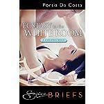 Ecstasy in the White Room: Three Colors Sexy, Book 3   Portia Da Costa