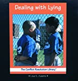Dealing with Lying, Lisa K. Adams, 0823950719
