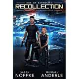 Recollection: Age of Expansion - A Kurtherian Gambit Series (The Ghost Squadron Book 6)