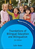 Foundations of Bilingual Education and Bilingualism 5th Edition