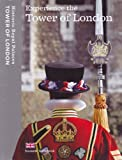 Front cover for the book Experience the Tower of London: Souvenir Guidebook by Sarah Kilby