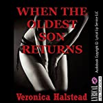 When the Oldest Son Returns : A Very Rough and Reluctant Babysitter First Anal Sex Erotica Story  | Veronica Halstead