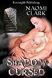 Shadow Cursed (Brides of Darkness Book 1)