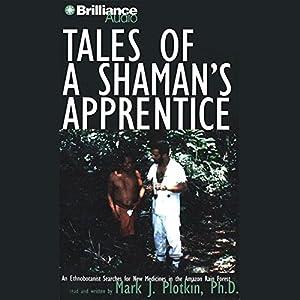 Tales of a Shaman's Apprentice Audiobook