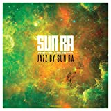 Jazz By Sun Ra (180gm Vinyl)