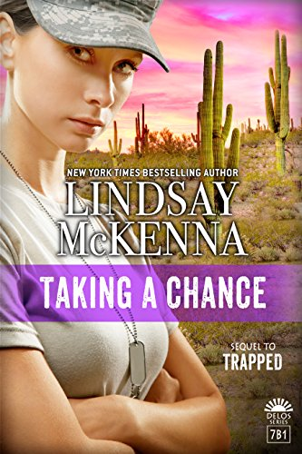 Taking A Chance Delos Series Book 7B1 By McKenna Lindsay