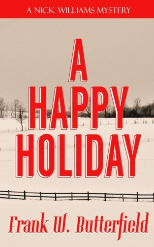 A Happy Holiday (A Nick Williams Mystery) (Volume 17)