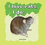 I love rats, I do!