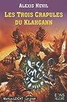 Les trois crapules du Klahgann par Nevil