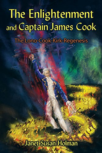 The Enlightenment and Captain James Cook The Lono-Cook-Kirk-Regenesis
