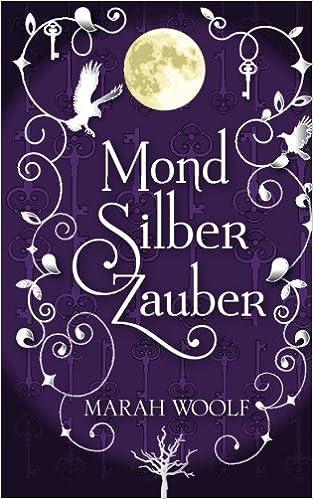 Book MondSilberZauber: MondLichtSaga: Volume 2